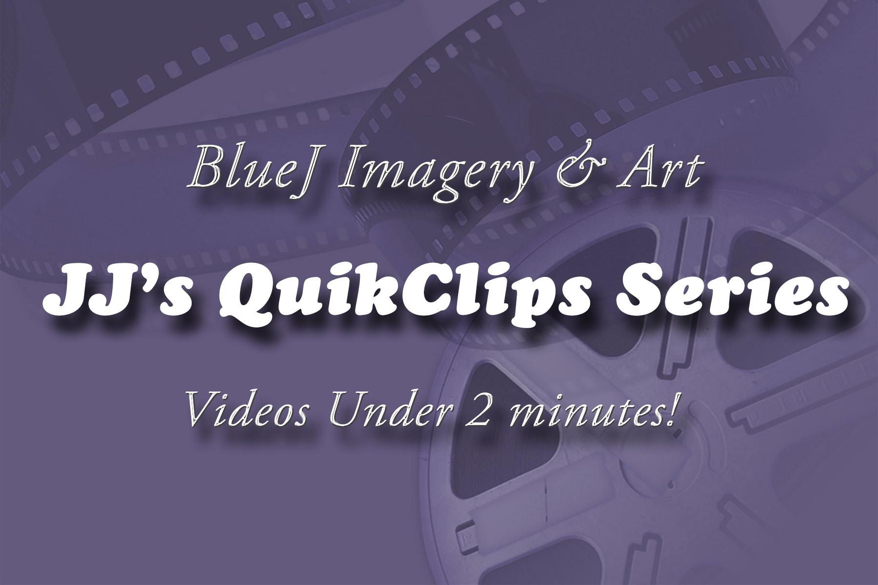 JJs QuikClips (Video Series)
